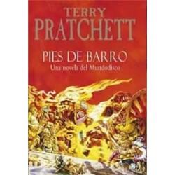 Pies de Barro: Una novela...