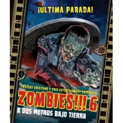 Zombies!!! 6: A dos metros...