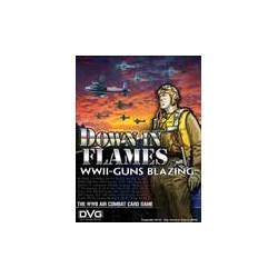 Down In Flames: Guns Blazing