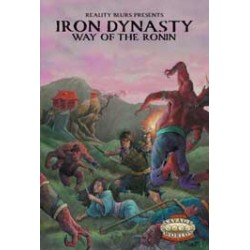 Iron Dynasty: Way of the Ronin