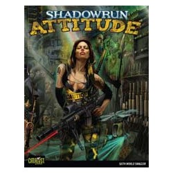 Shadowrun 4th. Attitude