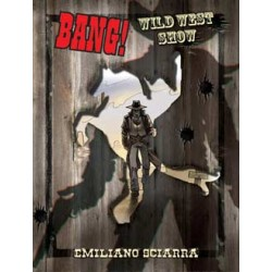 Bang! Wild West Show...