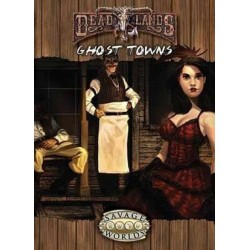 Deadlands Reloaded Ghost...