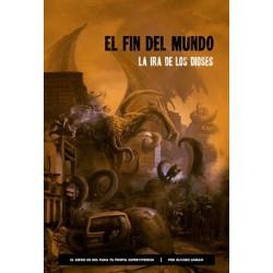 El Fin del Mundo: La ira de...
