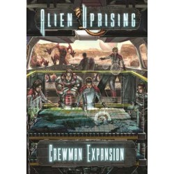 Alien Uprising: Crewman...