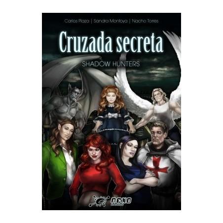 Cruzada Secreta: Shadow...