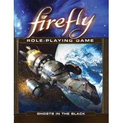 Firefly RPG: Ghosts in the...