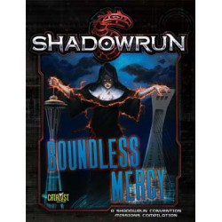 Shadowrun 5th. Boundless Mercy