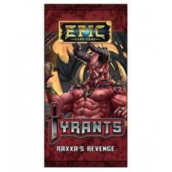 Epic Tyrants: Raxxa's Revenge