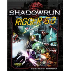 Shadowrun 5th. Rigger 5.0