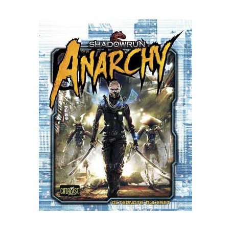 Shadowrun 5th. Anarchy