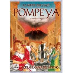 La noche que cayó Pompeya