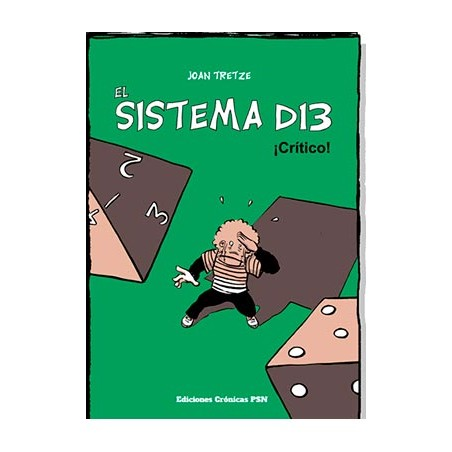 El Sistema d13: ¡Crítico!