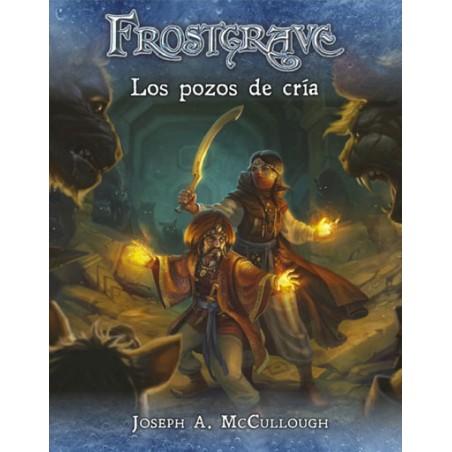 Frostgrave: Los Pozos de Cría