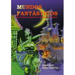 Mundos Fantásticos: Guía...