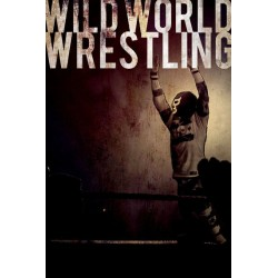 Wild World Wrestling....