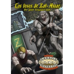 Savage Worlds.  Los Fosos...
