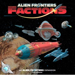 Alien Frontiers: Factions...