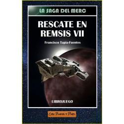 Rescate en Remsis VII...