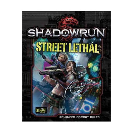 Shadowrun 5th. Street Lethal