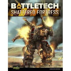 Battletech. Shattered Fortress