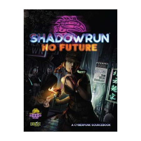 Shadowrun XXX Ed. No Future