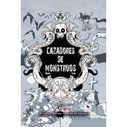 Cazadores de Monstruos...
