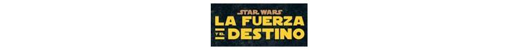 Star Wars. Fuerza y el Destino